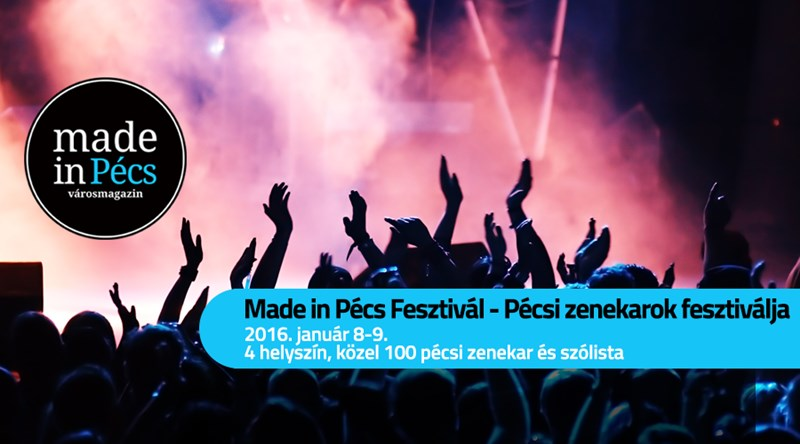 "Musikfestival ""Made in Pécs"""