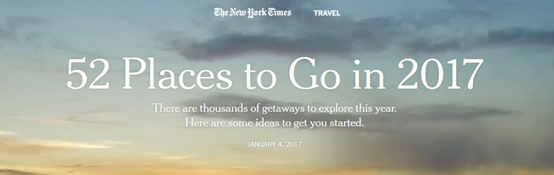 New York Times: 52 Places to Go in 2017